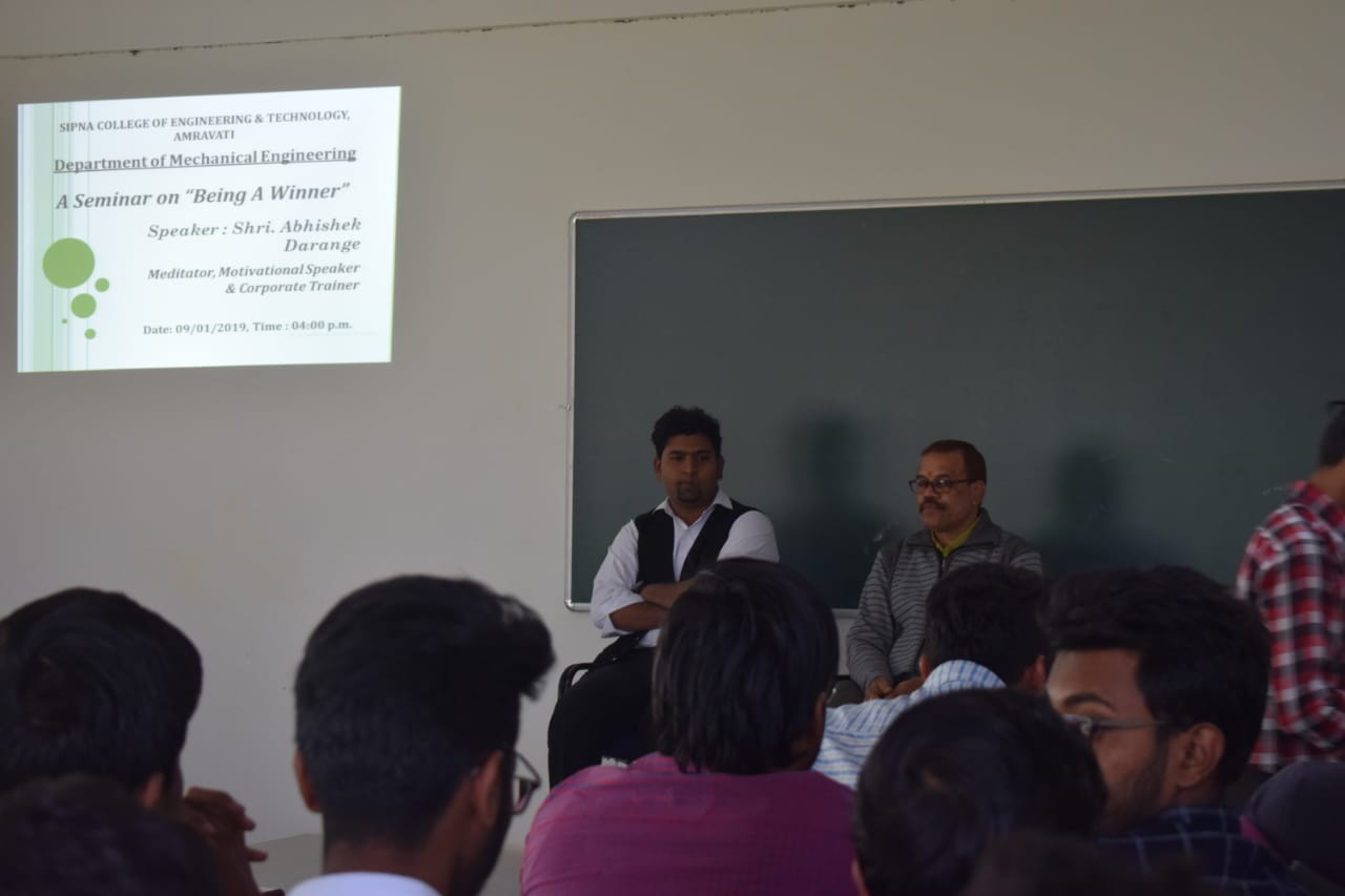 "A Seminar on ""Being A Winner"" for III & II year students on 09th January, 2019 by chief guest Mr. Abhishek Darange"